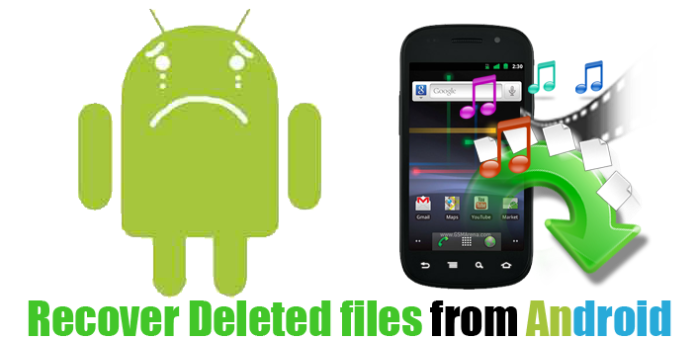 Recover Delete Files from Android