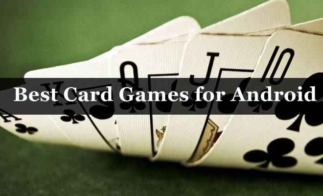 Best Card Game for Android 2016