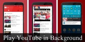Play YouTube Videos in Background on Android