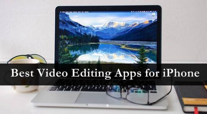 Top 10 Best Video Editing Apps for iPhone   2016
