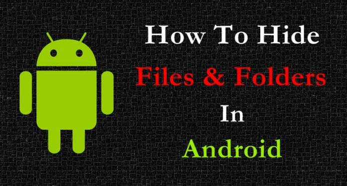 How To Hide Folder & Files In Android Without any App