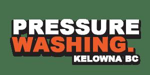 Pressure Washing Kelowna
