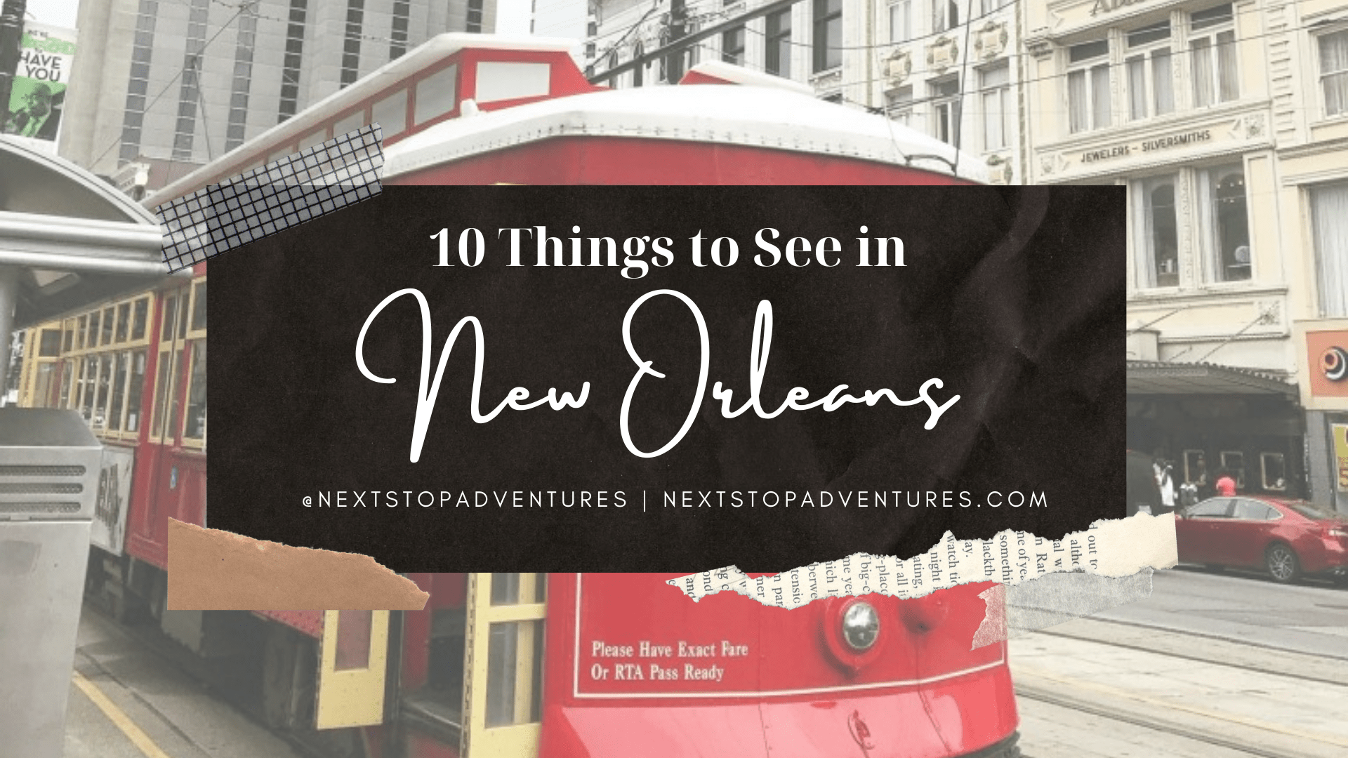 10 Great Things to see in New Orleans