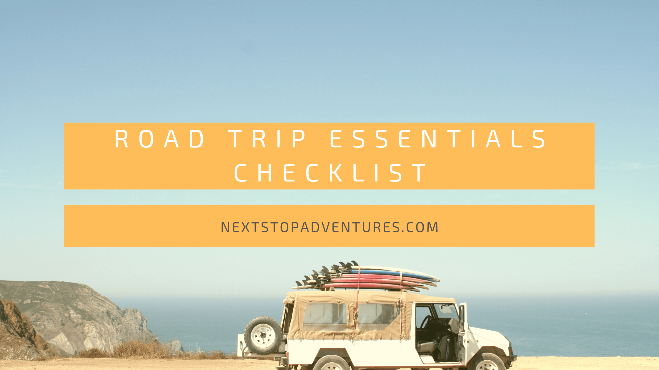 Road Trip Essentials Checklist