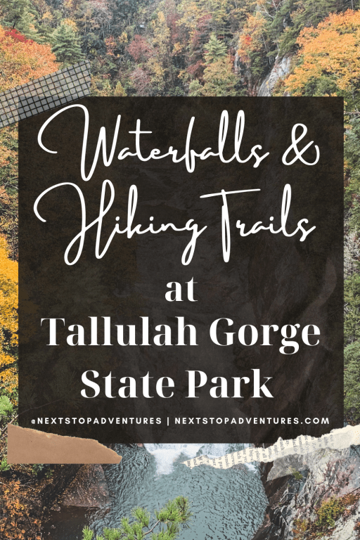 Waterfalls & Hiking Trails at Tallulah Gorge State Park