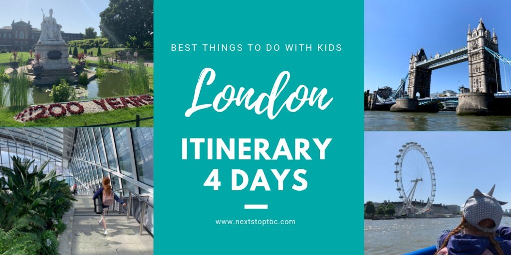 London Itinerary 4 Days – Best Things to Do in London with Kids (or Without)