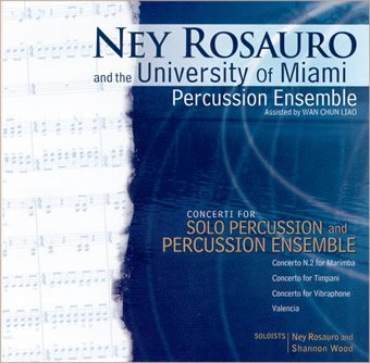 Ney Rosauro and the University of Miami Percussion Ensemble