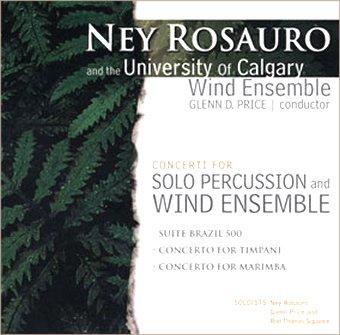 Ney Rosauro and the University of Calgary Wind Ensemble