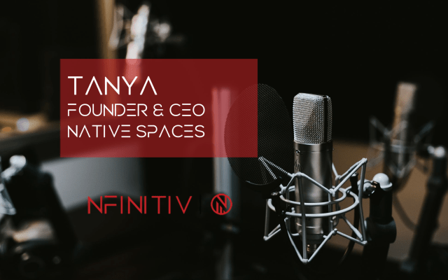 Tanya, native spaces podcast by nfinitiv