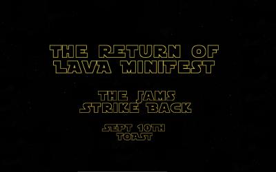 The Return of LAVA MiniFest: The Jams Strike Back