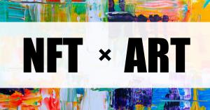 【NFT×アート事例集】クリプトアーティストの登場と企業コラボによるNFT作品の誕生