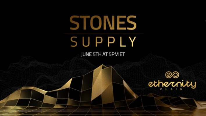 Ethernity Chain Stones Supply Update - NFT News Today