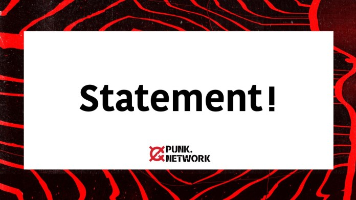 Ken Yang, the Founder of Punk.Network, issued a statement on October 2, 2021: