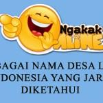 Nama Desa Lucu di Indonesia