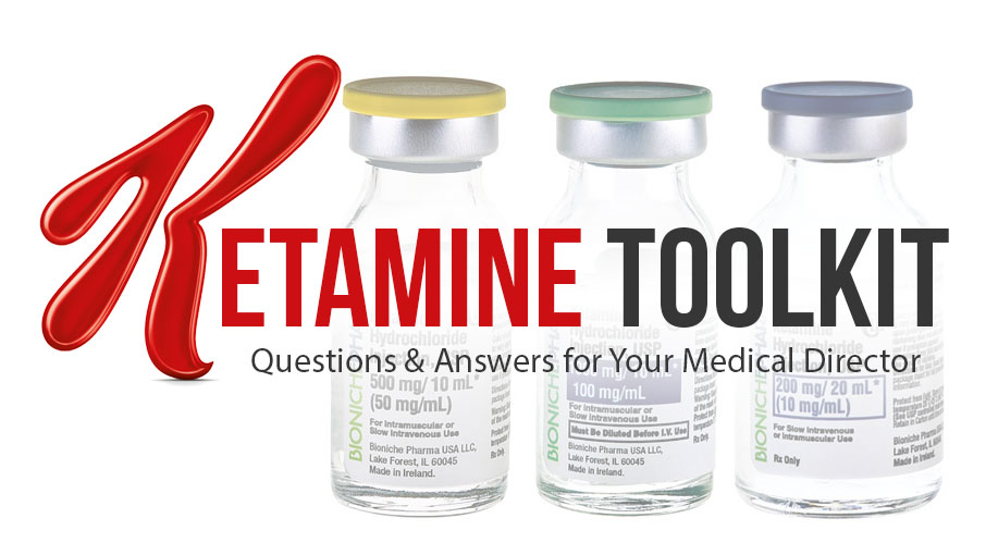 Ketamine Toolkit Questions Amp Answers For Your Medical