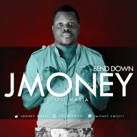 JMoney ft Osi Maria – Bend Down