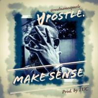 Apostle - Make Sense
