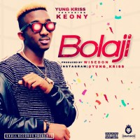 Yung Kriss – Bolaji Ft Keony