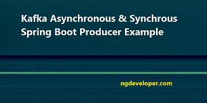 Synchrous Spring Boot Producer Example