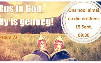 Ps 73 Tiende Gebod: Rus in God; Hy is genoeg