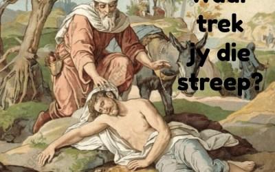 Luk 10:25-37 Waar trek jy die streep?