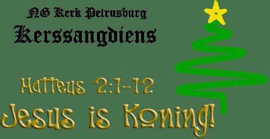Mat 2:1-12 Jesus is Koning!