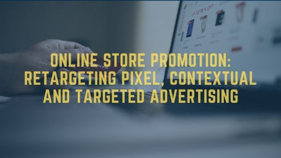 Online store promotion: retargeting pixel and PPC ads