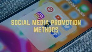 Social media promotion methods