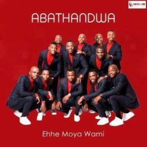 Abathandwa Musical Group – Ehhe Moya Wami Mp3 Download