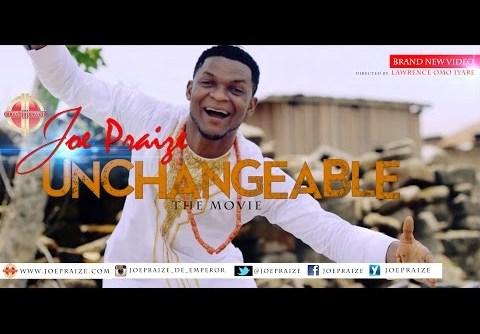 DOWNLOAD MP3: Joe Praize - Unchangeable