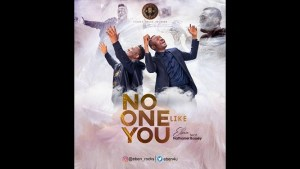 """VIDEO: Eben """"No One Like You"""" ft. Nathaniel Bassey"""
