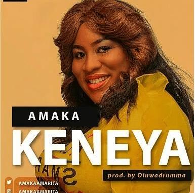 DOWNLOAD MP3: Amaka – Keneya