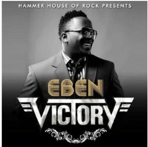 DOWNLOAD MP3: Eben - Victory