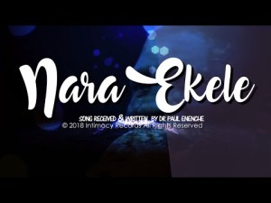 download nara ekele by dr paul enenche