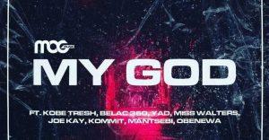 DOWNLOAD MP3: MOGmusic – My God