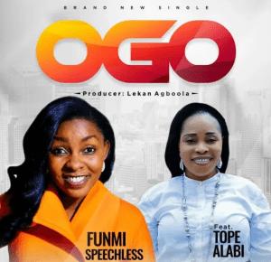DOWNLOAD MP3: Funmi Speechless Ft. Tope Alabi – OGO