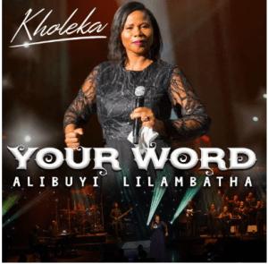 DOWNLOAD MP3: Kholeka – Alibuyi Lilambatha