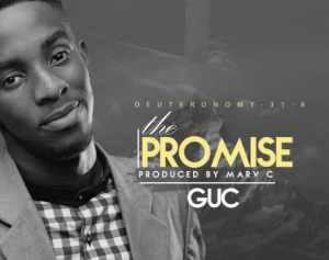 DOWNLOAD MP3: GUC - The Promise
