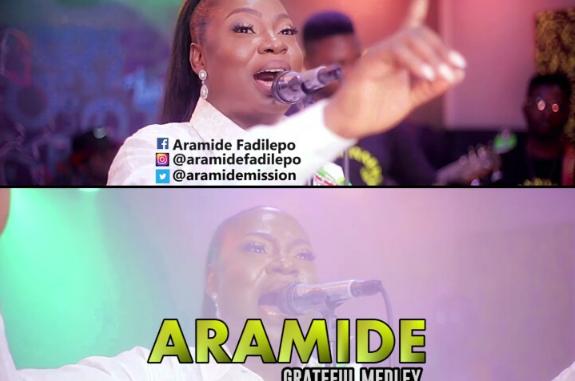DOWNLOAD MP3: Aramide – Grateful Medley