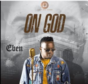 DOWNLOAD MP3: Eben - On God