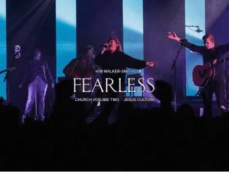 Jesus Culture – Fearless Ft. Kim Walker-Smith