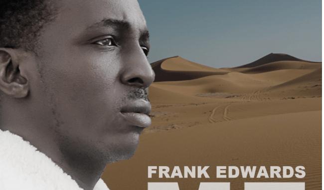 Frank Edwards – ME MP3 Download