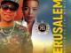 download mp3: master kg - jerusalem