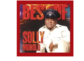 DOWNLOAD MP3: Best songs from Solly Moholo
