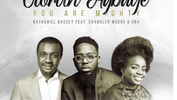Nathaniel Bassey Ft. Chandler Moore & Oba – Olorun Agbaye