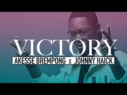Akesse Brempong Ft Johnny Haick – Victory