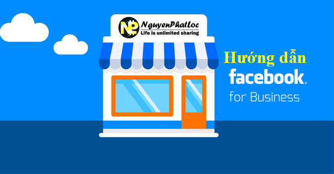Hướng dẫn tạo tài khoản Facebook Ads và Facebook Bussiness
