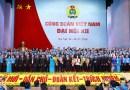 Bác bỏ luận điệu phủ nhận vai trò công đoàn Việt Nam của các thế lực thù địch