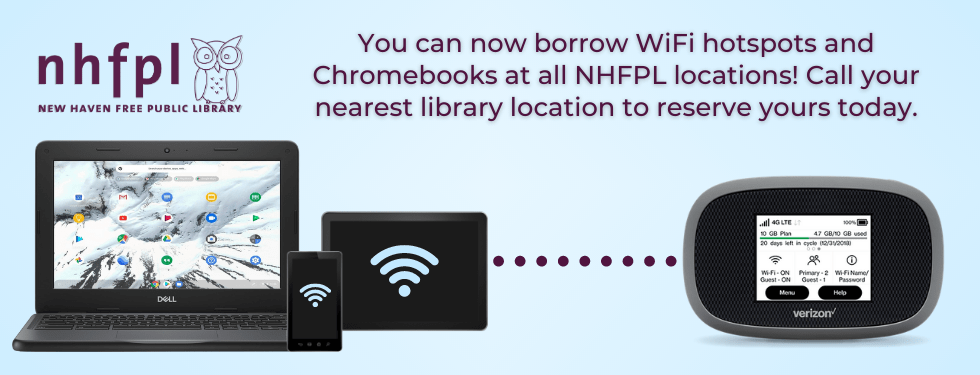 Chromebooks and wifi hotspots now available for loan at all locations