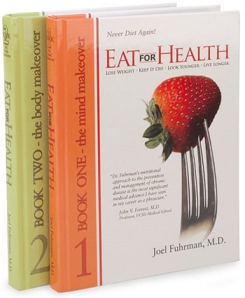 Joel Fuhrman – Eat for Health